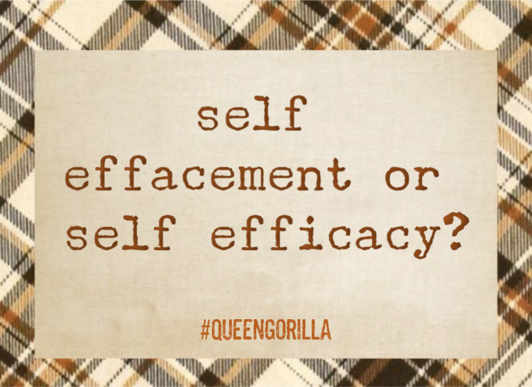 Self Effacement or Self Efficacy?
